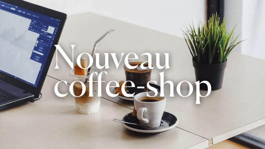 Nouveau coffee-shop